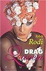 Drag Queen par Rodi  Robert