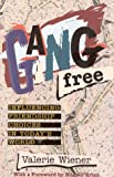 Gang Free, Valerie Wiener, 1577490037