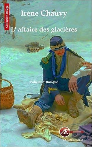 Irène Chauvy - L'affaire des glacières