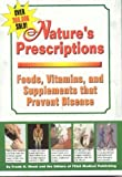 Nature's Prescriptions, Frank K. Wood and FC&A Medical Publishing Staff, 1890957909