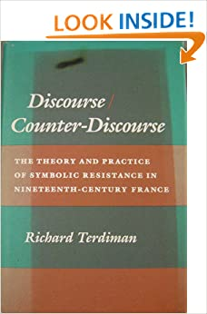 Book Discourse/Counter-Discourse: The Theory and Practice of Symbolic Resistance in Nineteenth-Century France