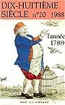 XVIIIe siècle, n° 20, 1988 : L'Année 1789 par Dix-huitième siècle