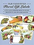 Old-Fashioned Floral Gift Labels, Carol Belanger Grafton, 0486257533