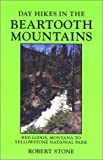 Day Hikes in the Beartooth Mountains, Montana, Robert Stone, 1573420344