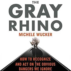 The Gray Rhino Audiobook
