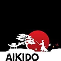 Aikido: Aikido Japanese Martial Art Notebook /