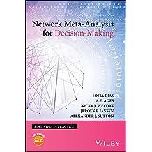 Network Meta-Analysis for Decision-Making (Statistics in Practice)