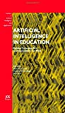 Artificial intelligence in Education, Luckin, Rosemary and Koedinger, Kenneth R., 1586037641