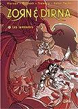 Zorn et Dirna, tome 1 : Les Laminoirs
