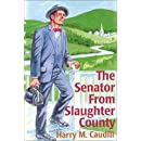 The Senator from Slaughter County