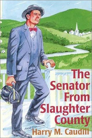The Senator from Slaughter County Harry M. Caudill
