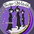 Sister Witches Hörbuch von Ed Rosek Gesprochen von: Lara K Crawford
