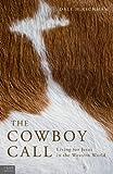 The Cowboy Call, Dale Hirschman, 1617394173