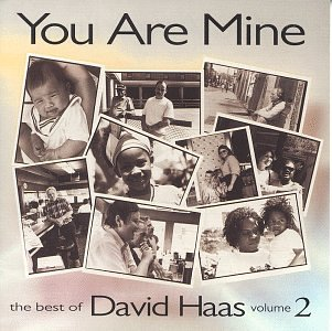 You Are Mine: Best Of David Haas, Vol. 2 for sale  Delivered anywhere in USA