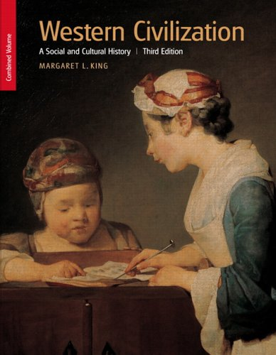 Western Civilization: A Social and Cultural History, Combined Volume (3rd Edition)