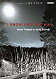 img - for I Know Another Way: From Tintern to St Davids book / textbook / text book