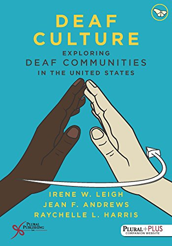 1597567914 - Deaf Culture: Exploring Deaf Communities in the United States