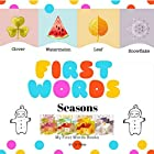 First Words: Seasons Audiobook by Jill White Narrated by Tiffany Marz