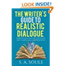 The Writers Guide to Realistic Dialogue  (Fiction Writing Tools Book 4)