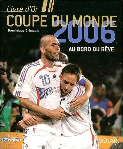 Livre d'Or – Coupe du monde 2006