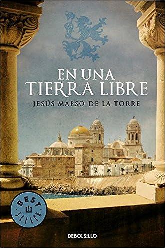 En UNA Tierra Libre (Spanish Edition): Jesus Maeso de la Torre: 9788499897905: Amazon.com: Books
