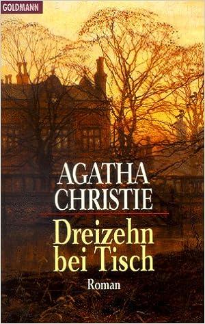 Dreizehn bei Tisch: : Christie, Agatha, Westmacott