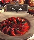 : Italian (Le Cordon Bleu Home Collection)