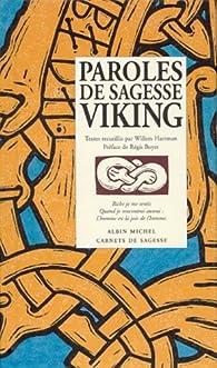 Paroles de sagesse Viking par Willem Hartman
