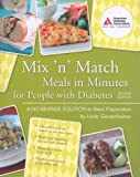 img - for Mix 'n' Match Meals in Minutes for People with Diabetes: A No-Brainer Solution to Meal Preparation book / textbook / text book