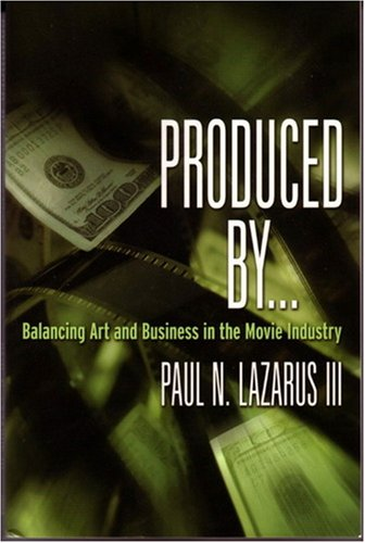 Produced By . . .: Balancing Art And Business In The...