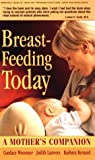 Breastfeeding Today, Candace Woessner and Judith Lauwers, 0895296942