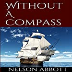 Without A Compass | Nelson Abbott