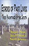 Echoes of Past Lives, Ronnie L. Nixon and Shaun P. Nichols, 1553951131