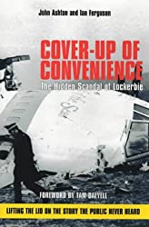 Cover-up of Convenience: The Hidden Scandal of Lockerbie