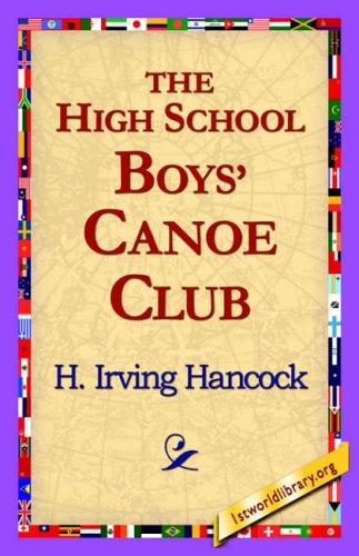 Download The High School Boys' Canoe Club ebook