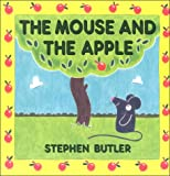 The Mouse and the Apple, Stephen Butler, 0711208565