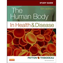 Study Guide for The Human Body in Health & Disease - E-Book