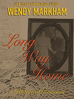 The Long Way Home by [Markham, Wendy]