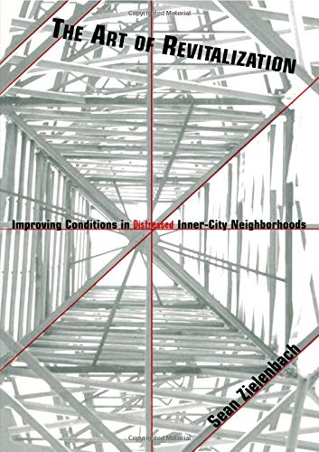 The Art of Revitalization (Contemporary Urban Affairs)