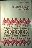 The Self-Production of Society, Alain Touraine, 0226808580