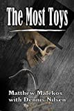 The Most Toys: A Dr Karen Laos Novel