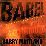 Babel: A Kathy and Brock Mystery, Book 6 | Barry Maitland