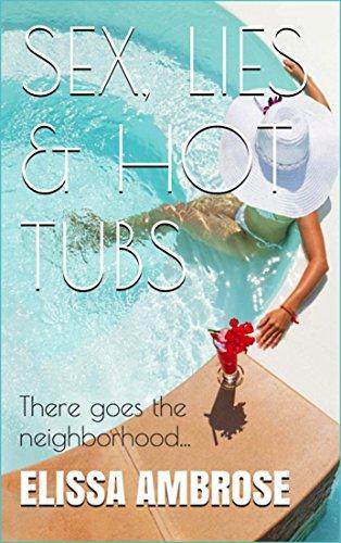 Book: Sex, Lies & Hot Tubs by Elissa Ambrose
