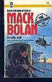 Mack Bolan: Crude kill