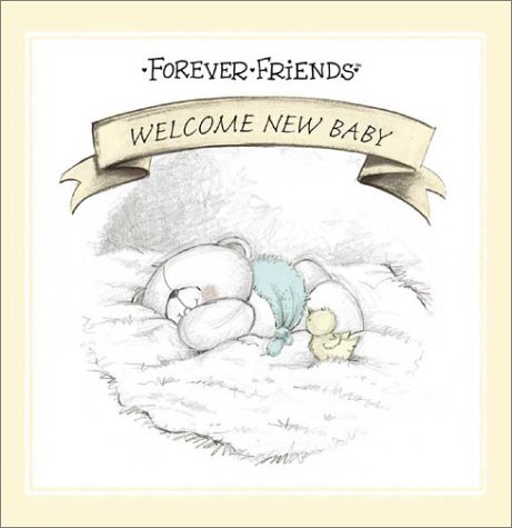 Download Welcome New Baby (Forever Friends) PDF