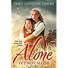 Alone Yet Not Alone by Tracy Leininger Craven (2015-09-01)