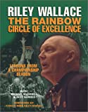 The Rainbow Circle of Excellence, Riley Wallace, 0970578768
