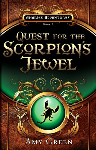 Quest for the Scorpion's Jewel (Amarias Adventures) PDF