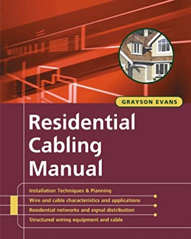 residential structured wiring manual grayson evans 9780071374286 rh amazon com Install a Structured Wiring Structured Media Box