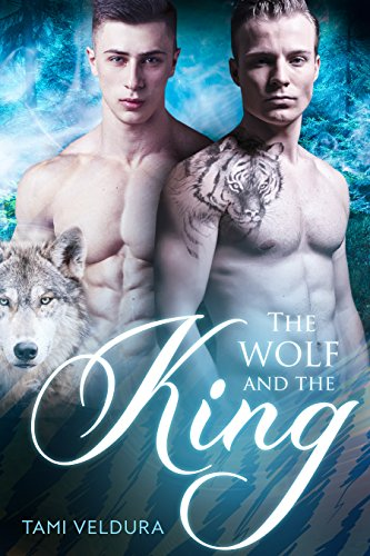 The Wolf and the King by [Veldura, Tami]